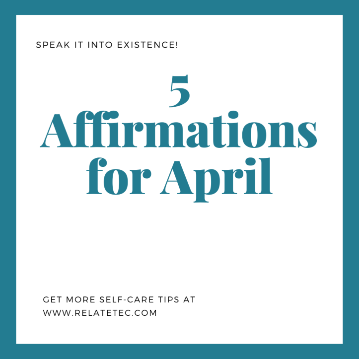 5 Affirmations for April 2020