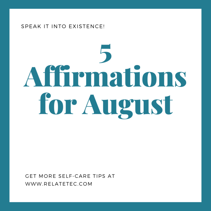5 Affirmations for August 2020