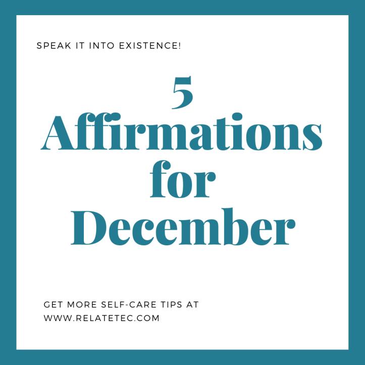 5 Affirmations for December 2020