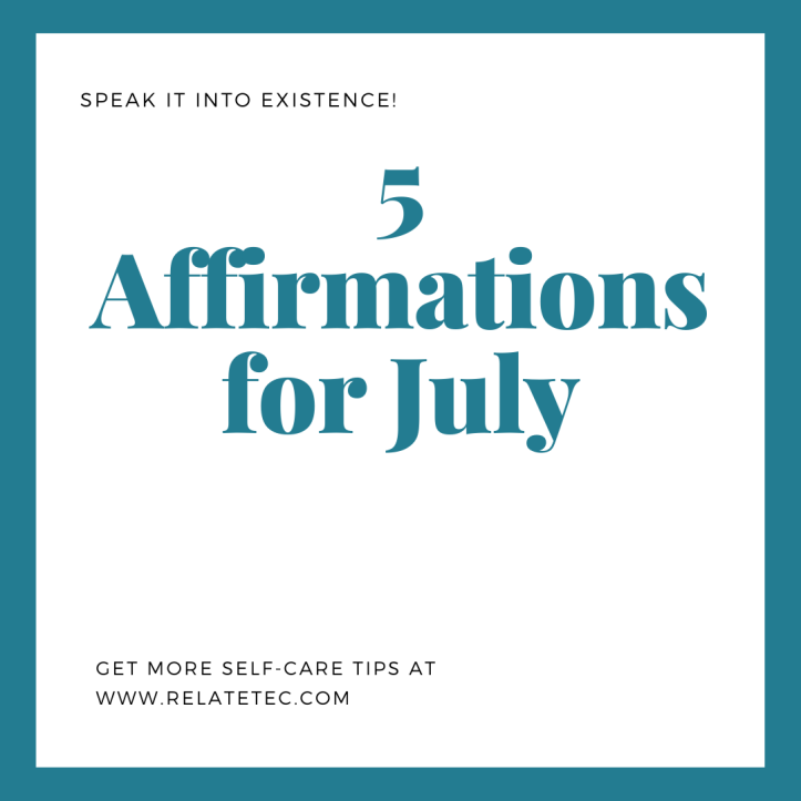 5 Affirmations for July 2020