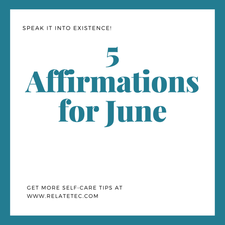 5 Affirmations for June 2020